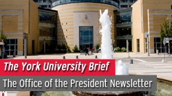 The York University Brief,The Office of the President Newsletter